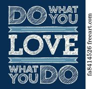 Do What You Love Love What You Do Quote Prepossessing Free Inspirational Quotes Art Prints And Wall Art  Freeart