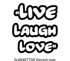 Art Print   Live Laugh Love.creative Inspiring Motivation Quote Concept  Black Word On White